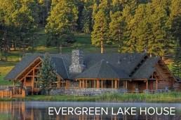 Evergreen Lake House